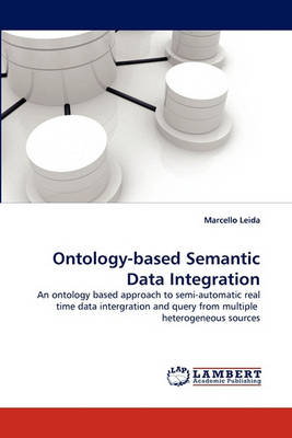 Ontology-Based Semantic Data Integration (Paperback)