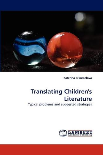 Translating Children's Literature (Paperback)