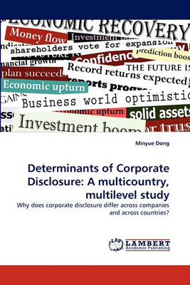 Determinants of Corporate Disclosure: A Multicountry, Multilevel Study (Paperback)