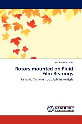 Rotors Mounted on Fluid Film Bearings (Paperback)