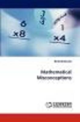 Mathematical Misconceptions (Paperback)