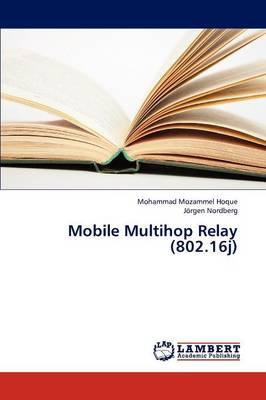 Mobile Multihop Relay (802.16j) (Paperback)