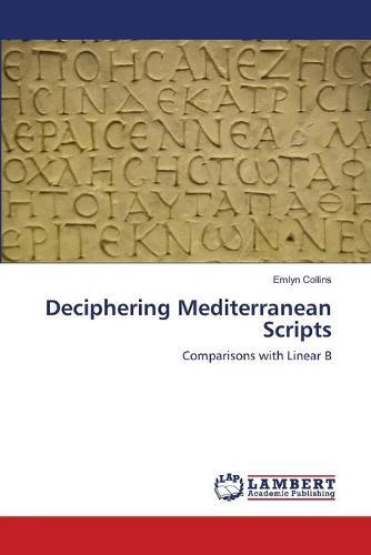 Deciphering Mediterranean Scripts (Paperback)