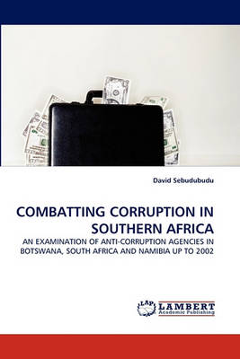 Combatting Corruption in Southern Africa (Paperback)