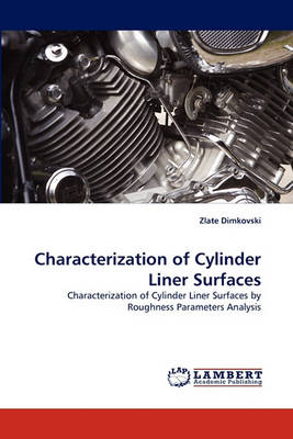 Characterization of Cylinder Liner Surfaces (Paperback)