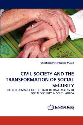 Civil Society and the Transformation of Social Security (Paperback)