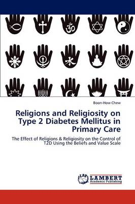 Religions and Religiosity on Type 2 Diabetes Mellitus in Primary Care (Paperback)