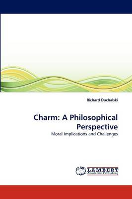 Charm: A Philosophical Perspective (Paperback)