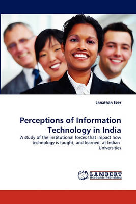 Perceptions of Information Technology in India (Paperback)