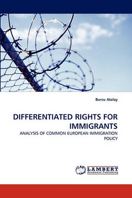 Differentiated Rights for Immigrants (Paperback)