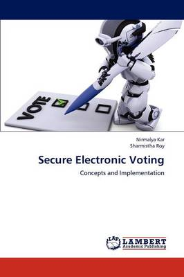 Secure Electronic Voting (Paperback)