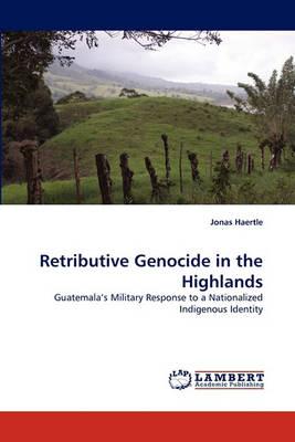 Retributive Genocide in the Highlands (Paperback)