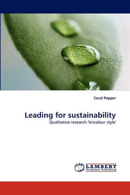 Leading for Sustainability (Paperback)
