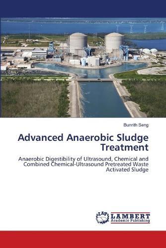 Advanced Anaerobic Sludge Treatment (Paperback)