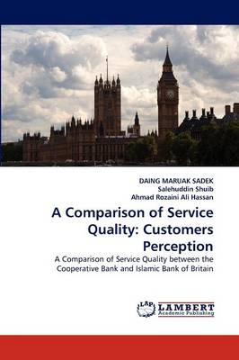 A Comparison of Service Quality: Customers Perception (Paperback)