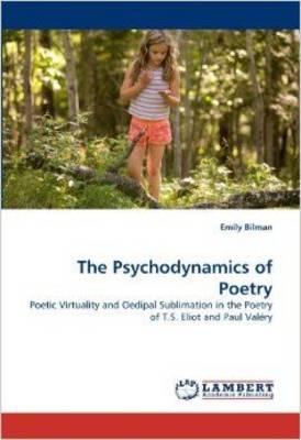 The Psychodynamics of Poetry (Paperback)
