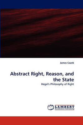 Abstract Right, Reason, and the State (Paperback)