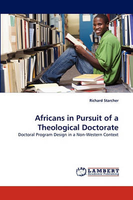 Africans in Pursuit of a Theological Doctorate (Paperback)