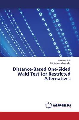 Distance-Based One-Sided Wald Test for Restricted Alternatives (Paperback)