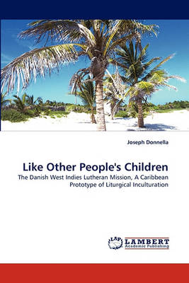 Like Other People's Children (Paperback)