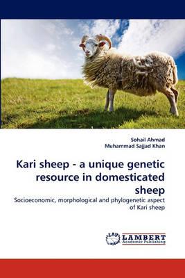 Kari Sheep - A Unique Genetic Resource in Domesticated Sheep (Paperback)