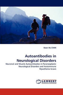 Autoantibodies in Neurological Disorders (Paperback)