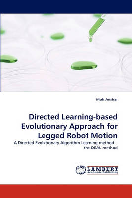 Directed Learning-Based Evolutionary Approach for Legged Robot Motion (Paperback)