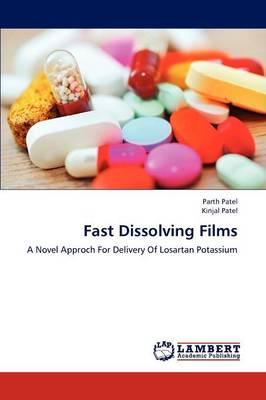 Fast Dissolving Films (Paperback)