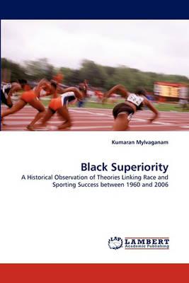 Black Superiority (Paperback)