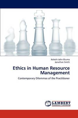Ethics in Human Resource Management (Paperback)
