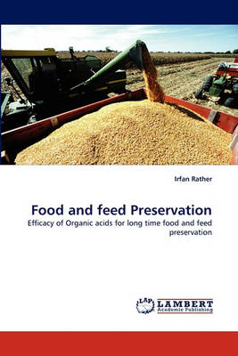 Food and Feed Preservation (Paperback)