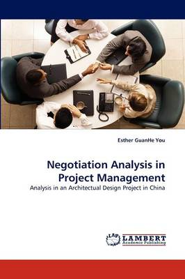 Negotiation Analysis in Project Management (Paperback)