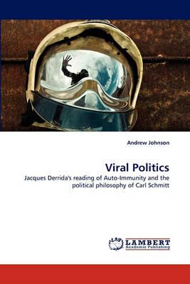 Viral Politics (Paperback)