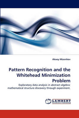 Pattern Recognition and the Whitehead Minimization Problem (Paperback)