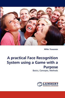 A Practical Face Recognition System Using a Game with a Purpose (Paperback)