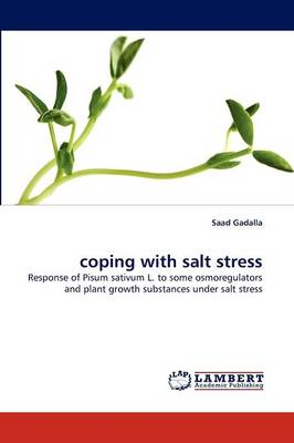 Coping with Salt Stress (Paperback)