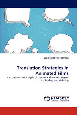 Translation Strategies in Animated Films (Paperback)