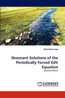 Resonant Solutions of the Periodically Forced Kdv Equation (Paperback)