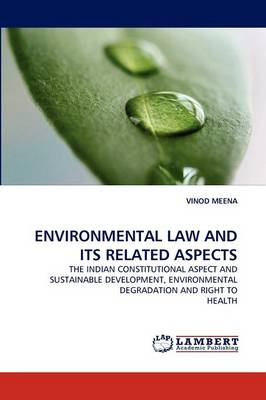 Environmental Law and Its Related Aspects (Paperback)