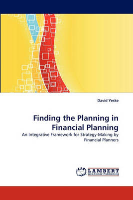 Finding the Planning in Financial Planning (Paperback)