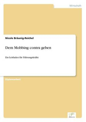 Dem Mobbing Contra Geben (Paperback)