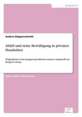 Abfall Und Seine Bewaltigung in Privaten Haushalten (Paperback)