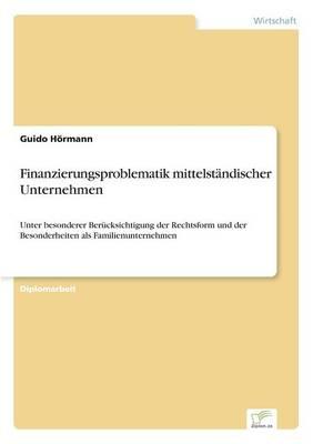 Finanzierungsproblematik Mittelstandischer Unternehmen (Paperback)
