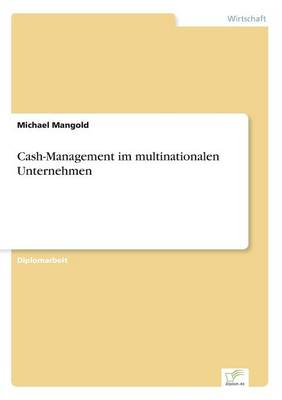 Cash-Management im multinationalen Unternehmen (Paperback)