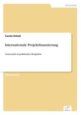 Internationale Projektfinanzierung (Paperback)
