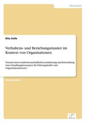 Verhaltens- Und Beziehungsmuster Im Kontext Von Organisationen (Paperback)