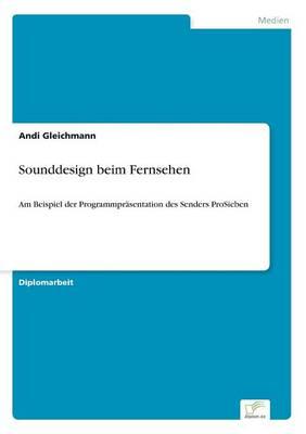 Sounddesign Beim Fernsehen (Paperback)