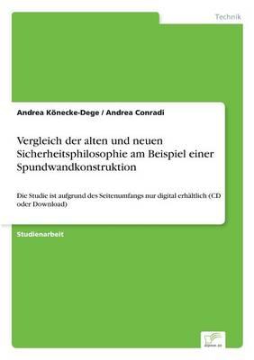 Vergleich Der Alten Und Neuen Sicherheitsphilosophie Am Beispiel Einer Spundwandkonstruktion (Paperback)