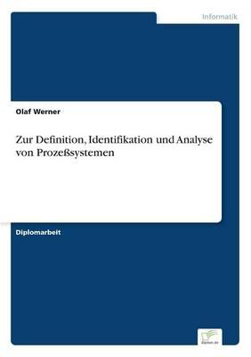 Zur Definition, Identifikation Und Analyse Von Prozesystemen (Paperback)