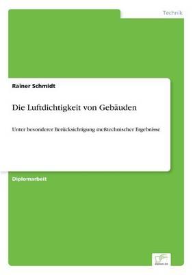 Die Luftdichtigkeit Von Gebauden (Paperback)